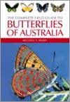 the complete field guide to butterflies of australia common and waterhouse